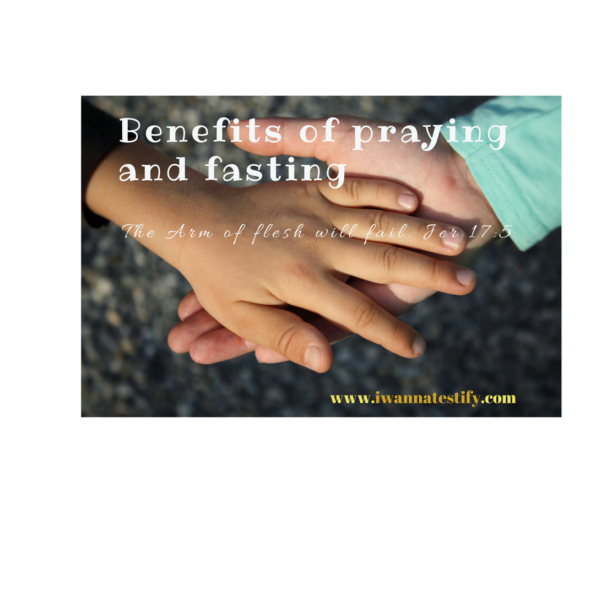 Benefits of Praying and fasting