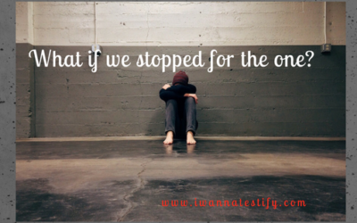 What if We Stopped for the One?