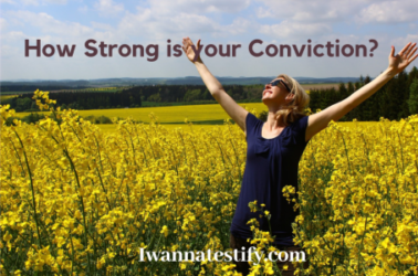 How strong is your conviction?