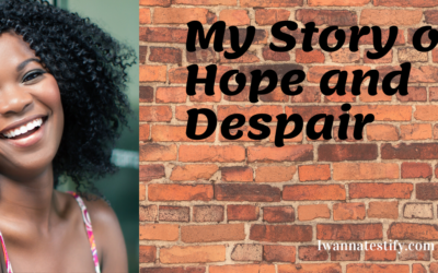 Faith in God; My Story of Hope and Despair
